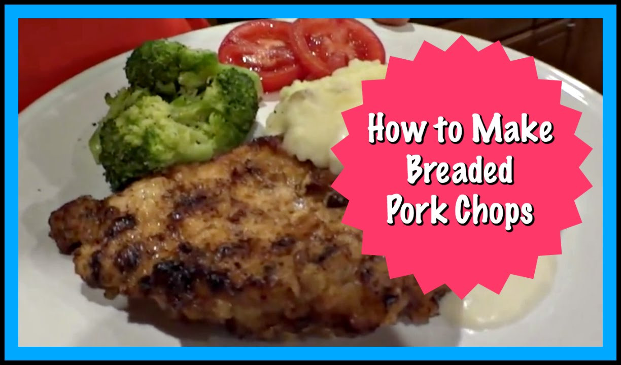 How To Bread Pork Chops  How to Make Breaded Pork Chops