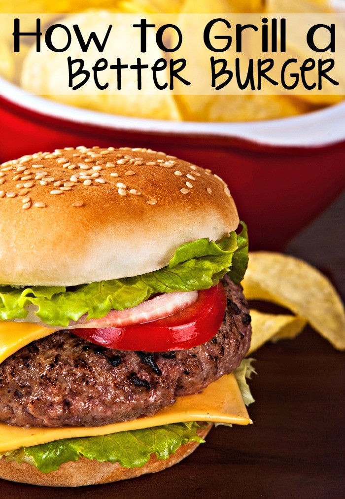 How To Grill Hamburgers  How To Grill a Better Burger