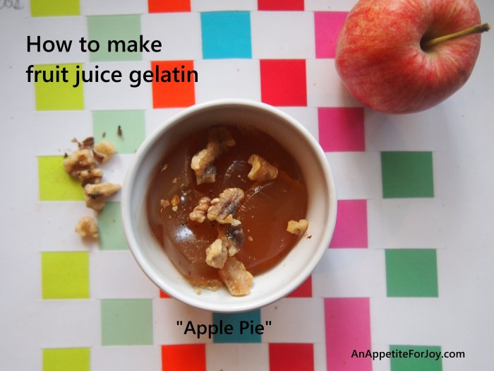 How To Make Apple Pie Drink  How To Make Homemade Fruit Juice Gelatin and a recipe for