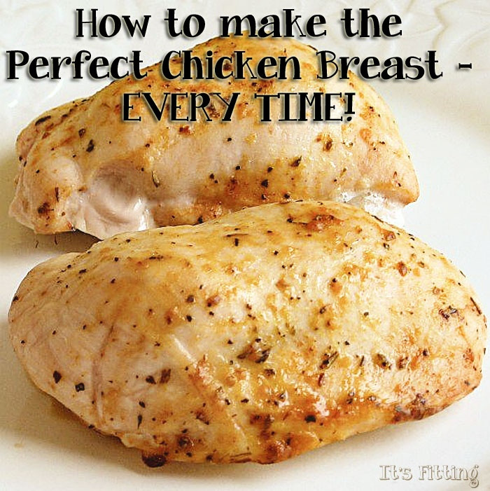 How To Make Baked Chicken  How to Cook the Perfect Chicken Breast