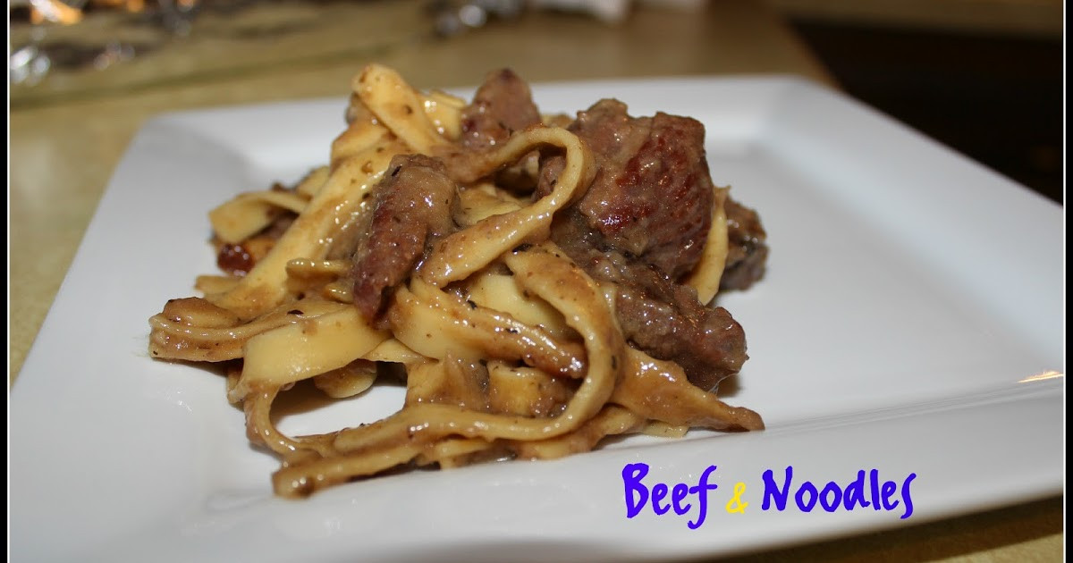 How To Make Beef And Noodles  the dream tree recipe beef & noodles