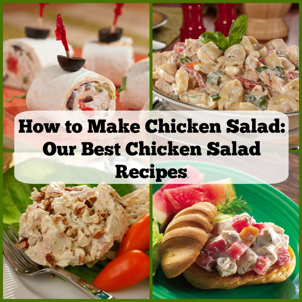 How To Make Chicken Salad  How to Make Chicken Salad 15 of Our Best Chicken Salad