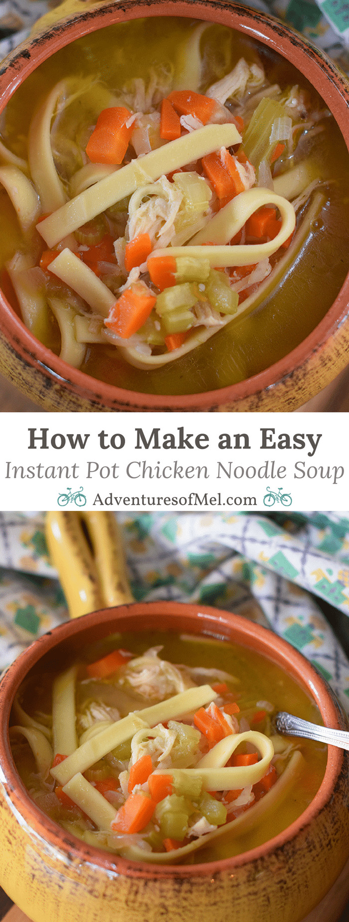 How To Make Chicken Soup  How to Make an Easy Instant Pot Chicken Noodle Soup