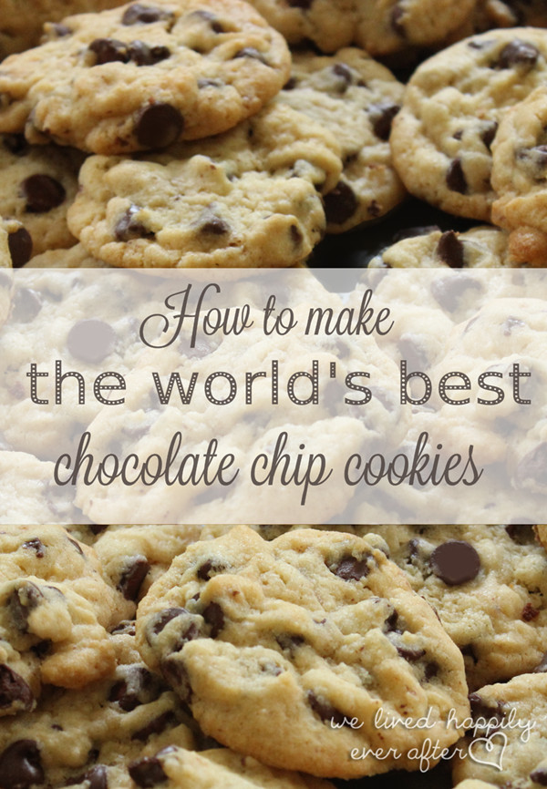 How To Make Chocolate Chip Cookies  The Best Recipe Tips & Techniques for the YUMMIEST & Most