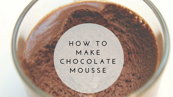 How To Make Chocolate Mousse  Pantry Raid How to Make Chocolate Mousse The Culinary
