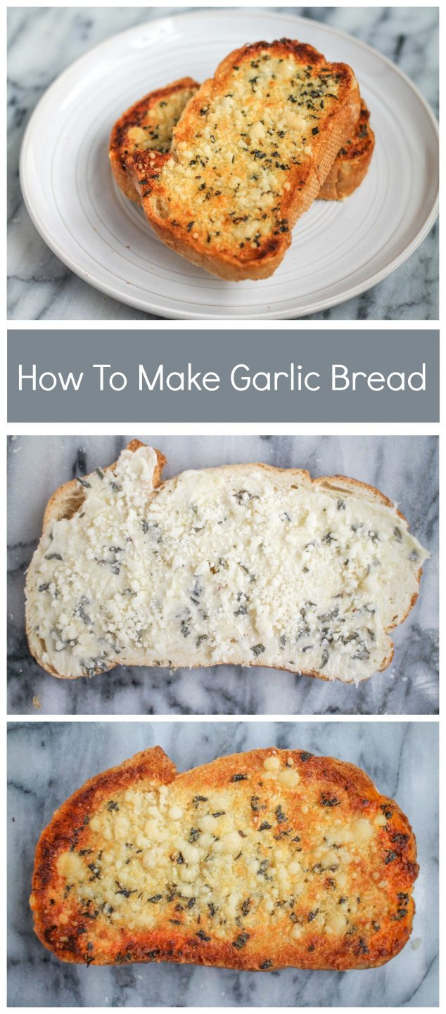 How To Make Garlic Bread  How to Make the Best Garlic Bread