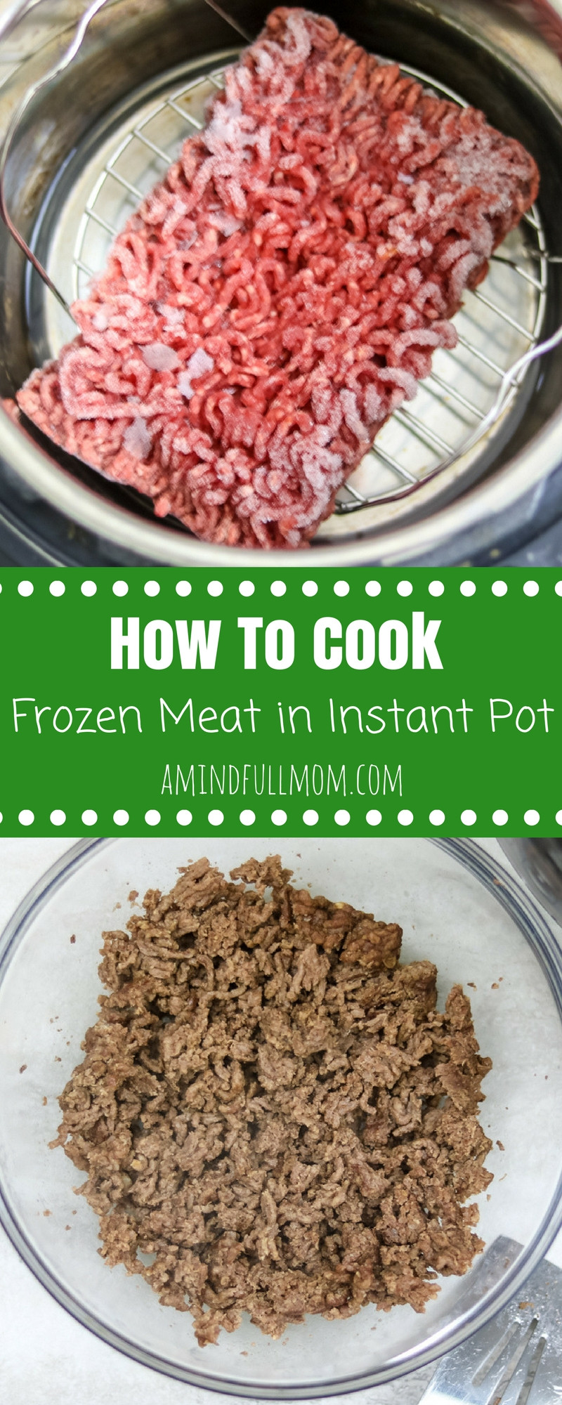 How To Make Ground Beef  How to Cook Ground Beef in Instant Pot