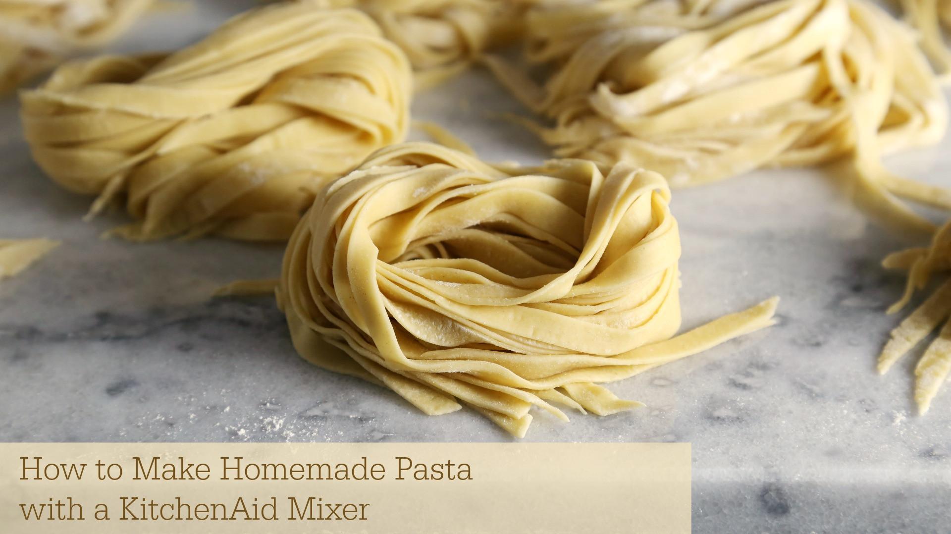 How To Make Homemade Pasta  How to Make Homemade Pasta with KitchenAid Mixer Sober Julie