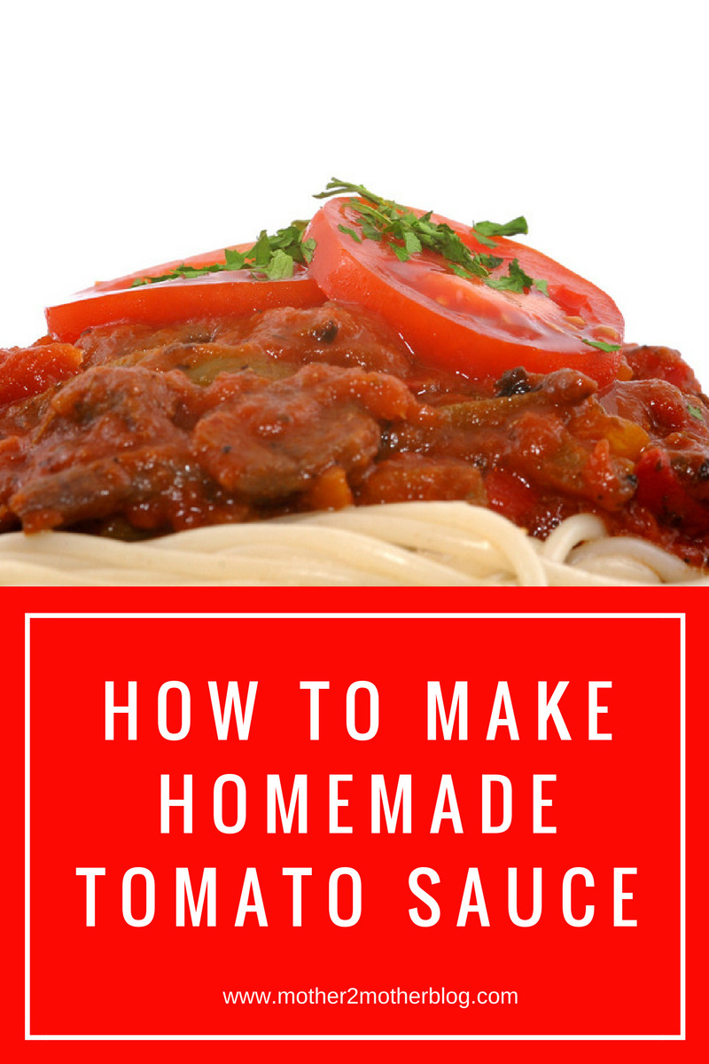 How To Make Homemade Tomato Sauce  How To Make Homemade Tomato Sauce mother2motherblog