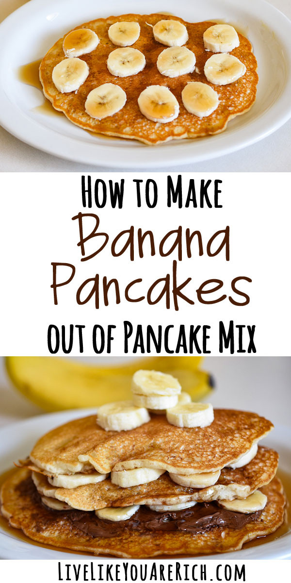 How To Make Pancakes With Mix  How to Make Banana Pancakes out of Pancake Mix Live Like