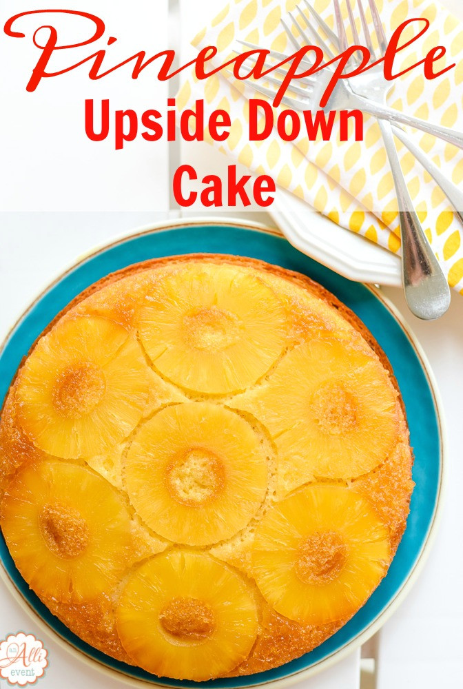 How To Make Pineapple Upside Down Cake  How to Make Easy Pineapple Upside Down Cake An Alli Event