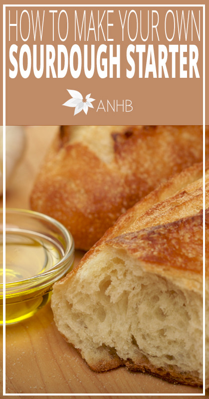 How To Make Sourdough Bread Starter  How to Make Your Own Sourdough Starter