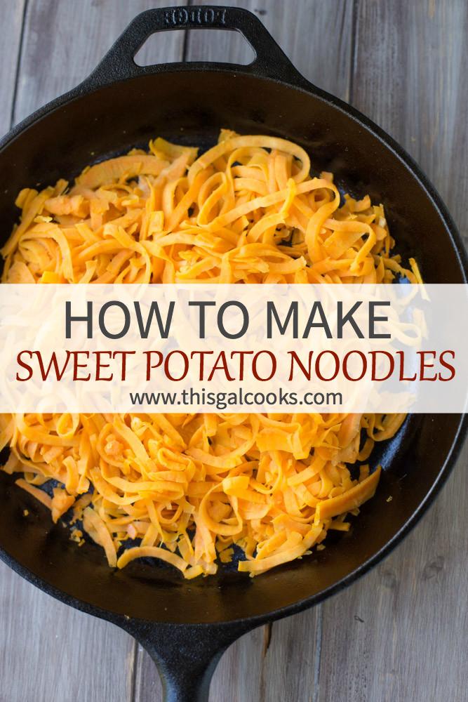 How To Make Sweet Potato  How to Make Sweet Potato Noodles