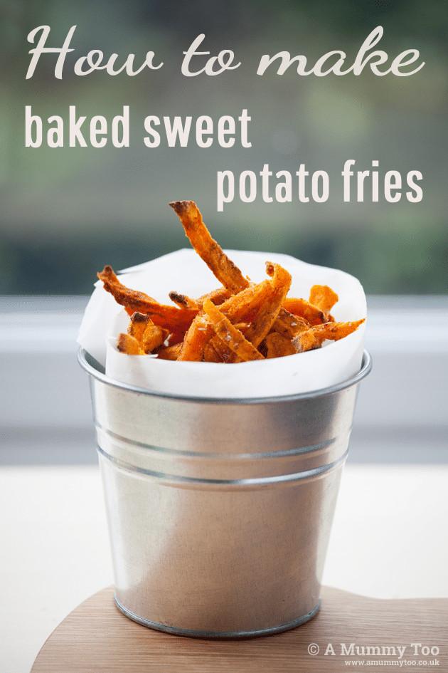 How To Make Sweet Potato  How to make baked sweet potato fries full recipe and