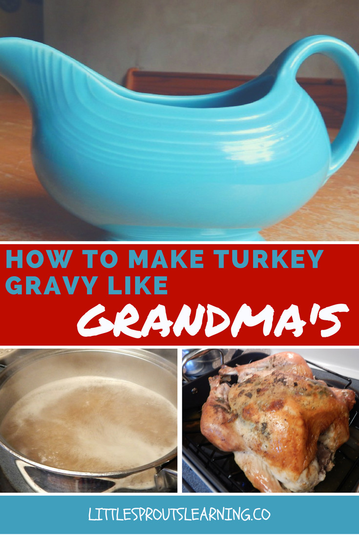 How To Make Turkey Gravy  How to Make Turkey Gravy like GRANDMA S Little Sprouts