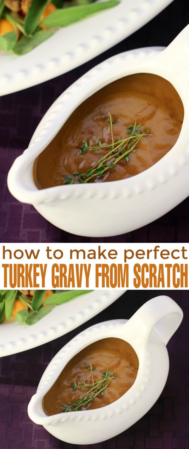 How To Make Turkey Gravy From Scratch  How to Make Perfect Turkey Gravy from Scratch Life Love Liz