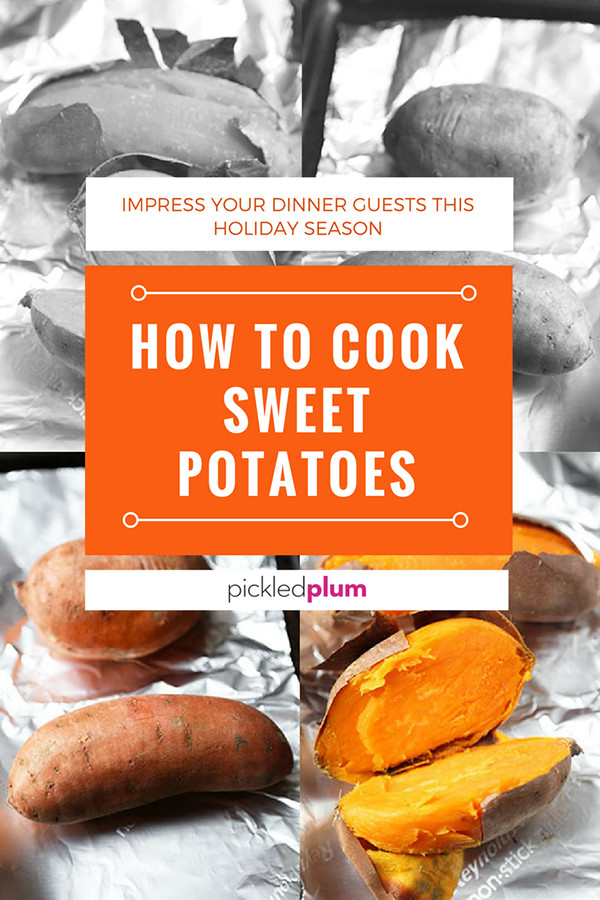 How To Microwave Sweet Potato  How To Cook Sweet Potatoes Perfectly Every Time Pickled