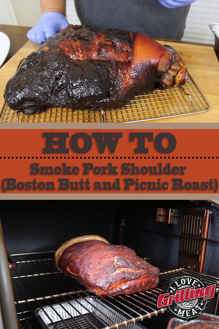 How To Smoke A Pork Shoulder  How To Smoke Pork Shoulder Boston Butt and Picnic Roast