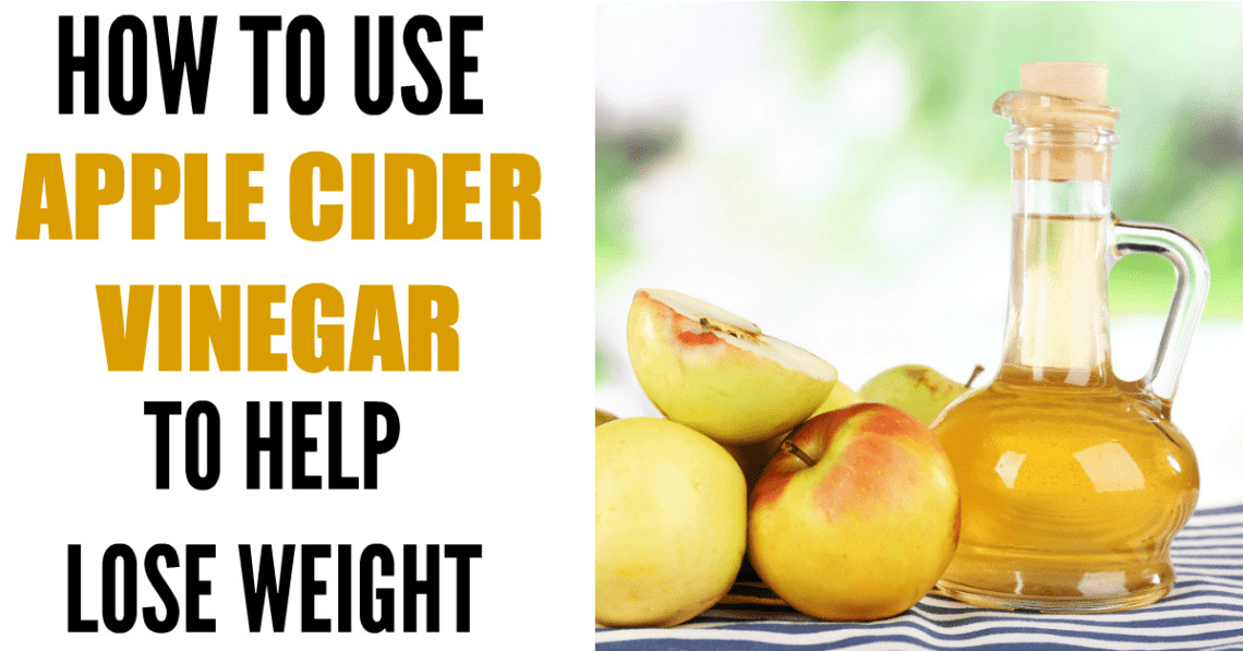 How To Take Apple Cider Vinegar For Weight Loss  How to Use Apple Cider Vinegar for Weight Loss The