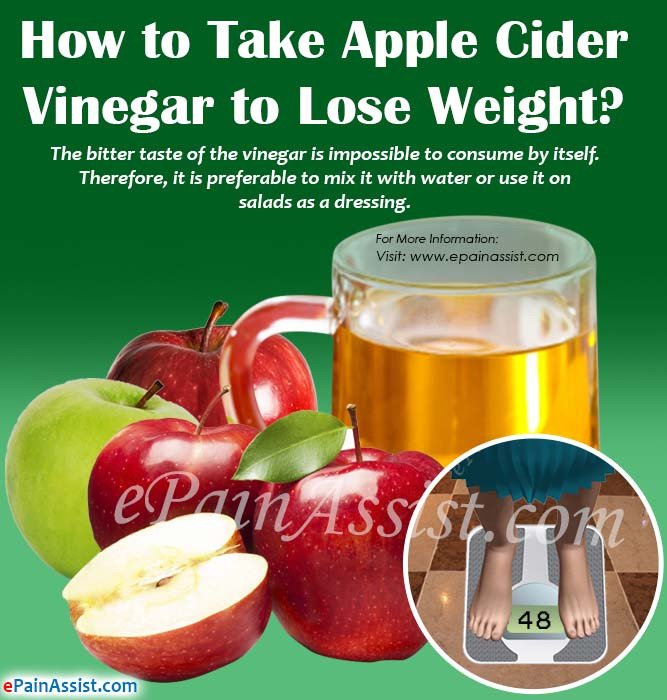 How To Take Apple Cider Vinegar For Weight Loss  How to Take Apple Cider Vinegar to Lose Weight
