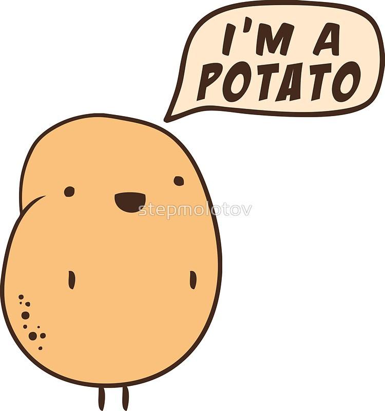 """I Am A Potato  """"I m a Potato"""" Stickers by stepmolotov"""