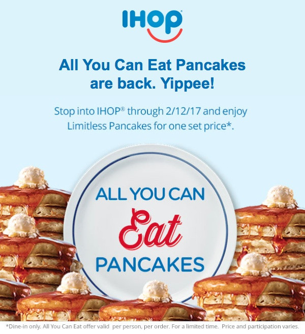 Ihop All You Can Eat Pancakes 2018  IHOP Coupons Printable Coupons 2018