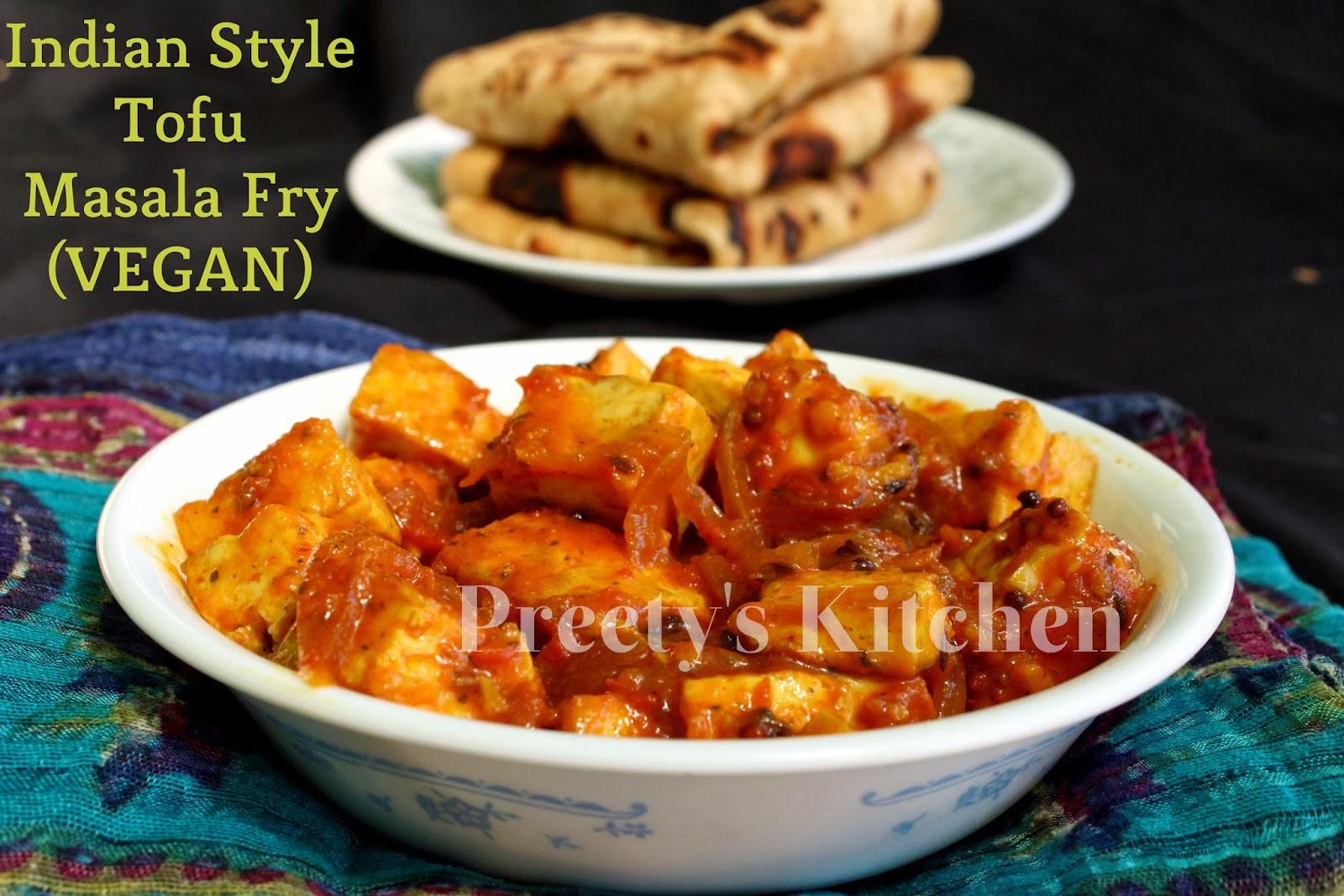 Indian Tofu Recipes  Preety s Kitchen Indian Style Tofu Masala Fry Vegan