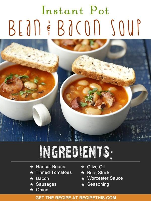 Instant Pot Bean Recipes  Instant Pot Bean & Bacon Soup • Recipe This