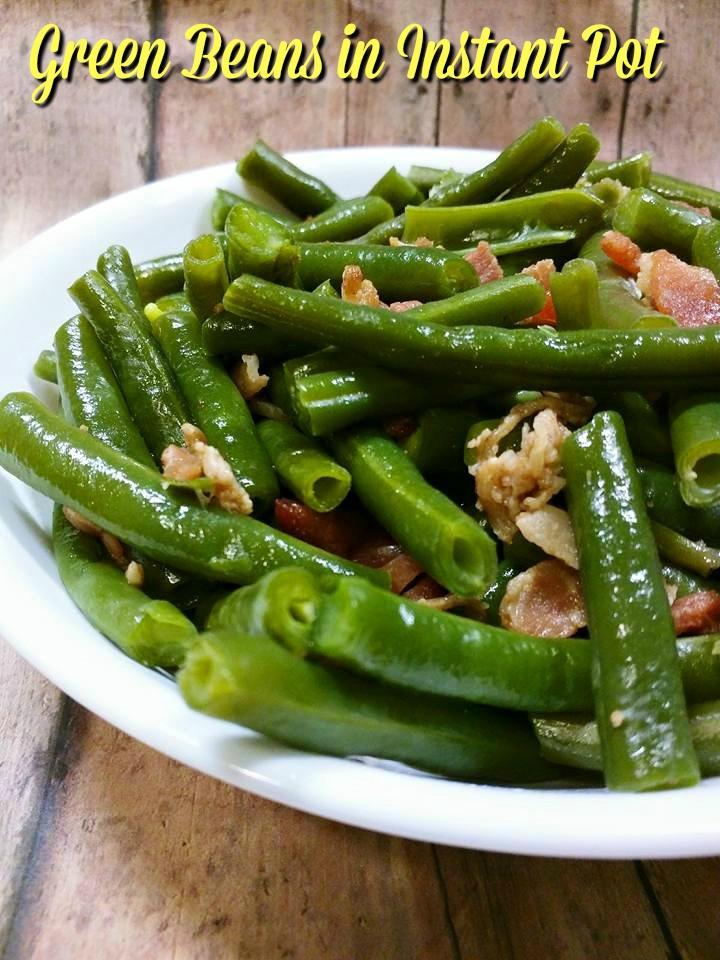 Instant Pot Bean Recipes  Green Beans in Instant Pot Recipes for Instant Pot