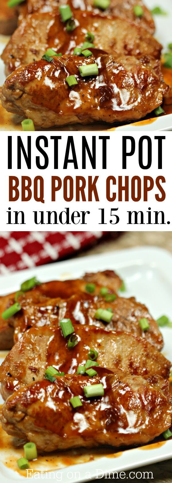 Instant Pot Boneless Pork Chops  Instant Pot BBQ Pork Chops Recipe Easy Dinner Idea