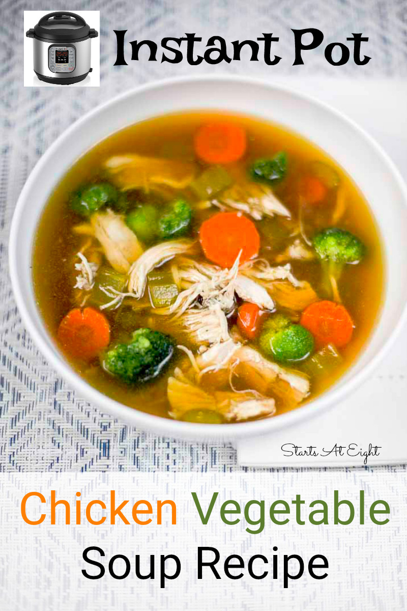 Instant Pot Chicken Soup Whole Chicken  Instant Pot Chicken Ve able Soup StartsAtEight