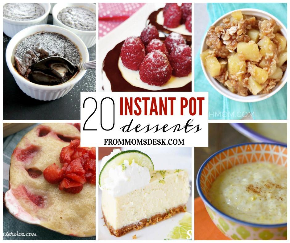Instant Pot Dessert  Instant Pot Desserts Over 20 Easy Delicious Recipes