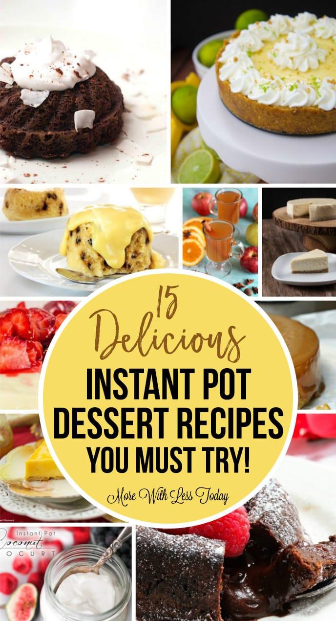 Instant Pot Dessert  15 Delicious Instant Pot Dessert Recipes You Must Try