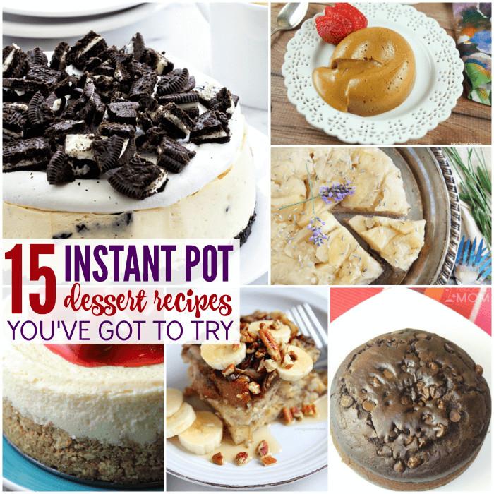 Instant Pot Dessert  Instant Pot Dessert Recipes