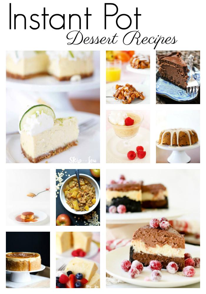 Instant Pot Dessert  Instant Pot Desserts