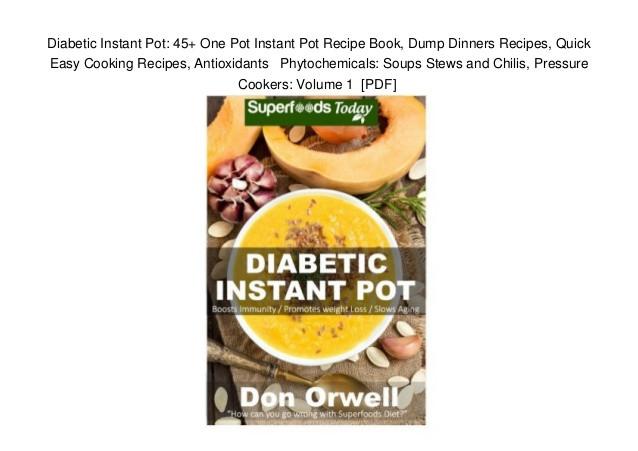 Instant Pot Diabetic Recipes  Diabetic Instant Pot 45 e Pot Instant Pot Recipe Book
