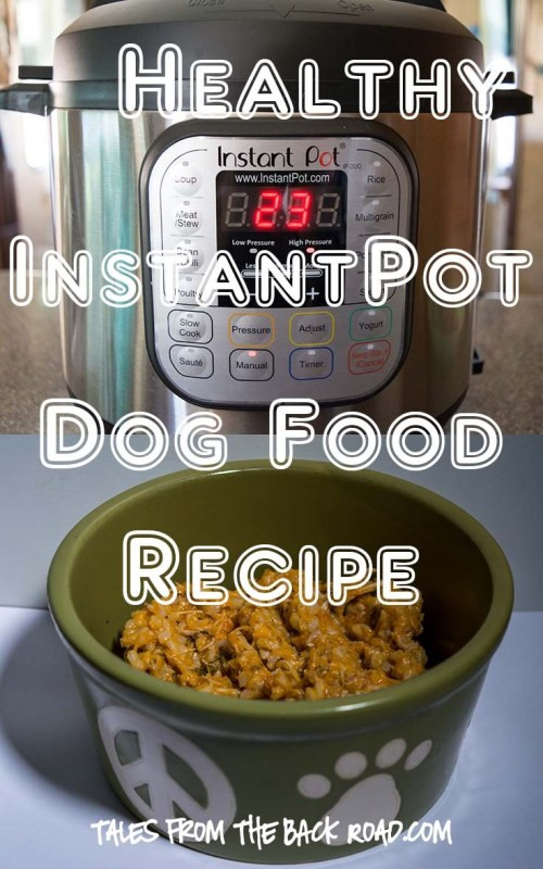 Instant Pot Diabetic Recipes  Healthy InstantPot Dog Food Recipe Tales from the Backroad