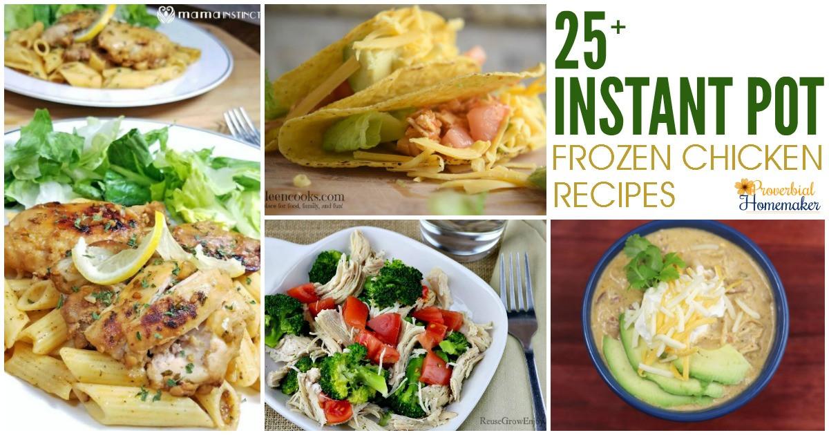 Instant Pot Frozen Chicken Recipes  25 Instant Pot Frozen Chicken Recipes Proverbial Homemaker
