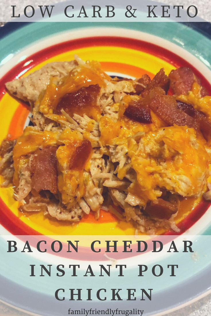 Instant Pot Low Carb Recipes  Bacon Cheddar Low Carb Instant Pot Chicken Recipe Family