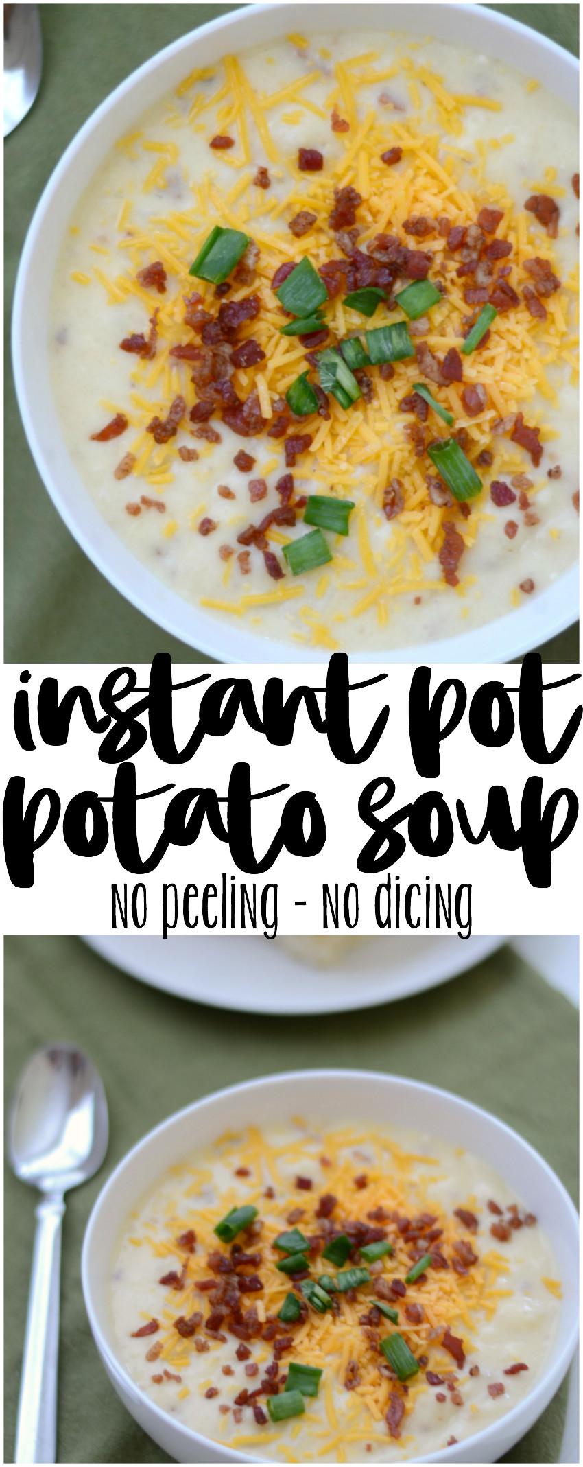 Instant Pot Potato Soup  Easy Instant Pot Potato Soup Munchkins and the Military