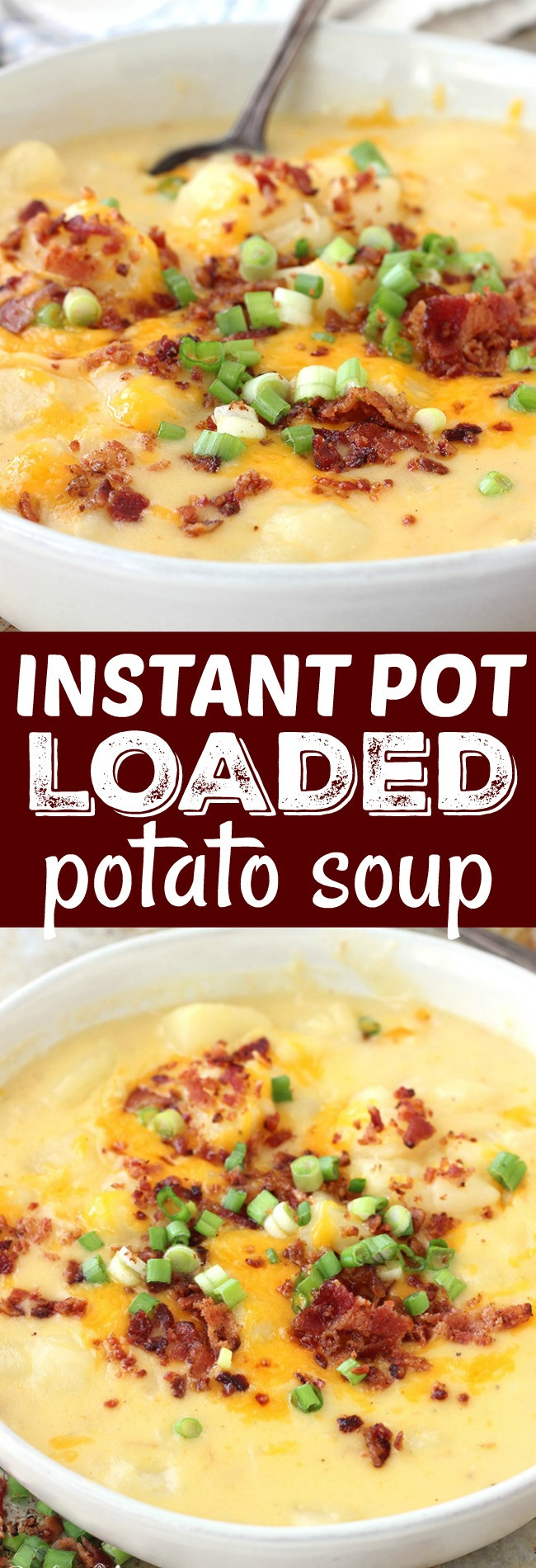Instant Pot Potato Soup  Instant Pot Loaded Potato Soup Belle of the Kitchen