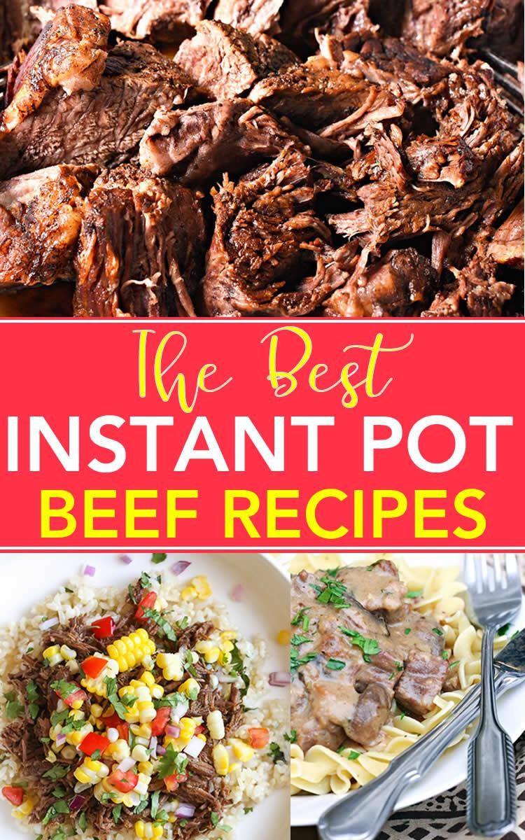 Instant Pot Recipes Beef  The BEST Instant Pot Beef Recipes