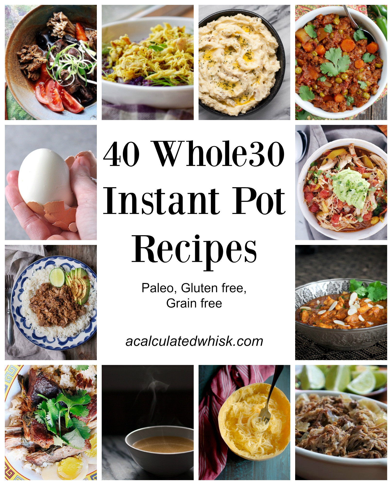 Instant Pot Recipes Paleo  40 Whole30 Instant Pot Recipes A Calculated Whisk
