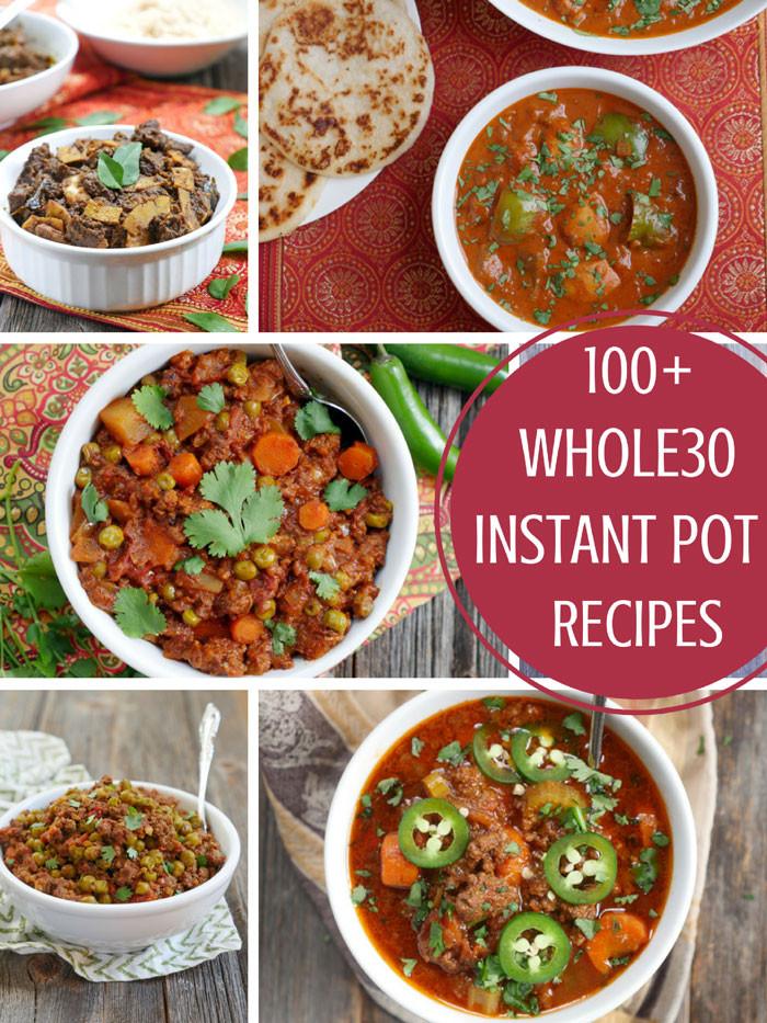 Instant Pot Recipes Paleo  100 Instant Pot Whole30 Recipes