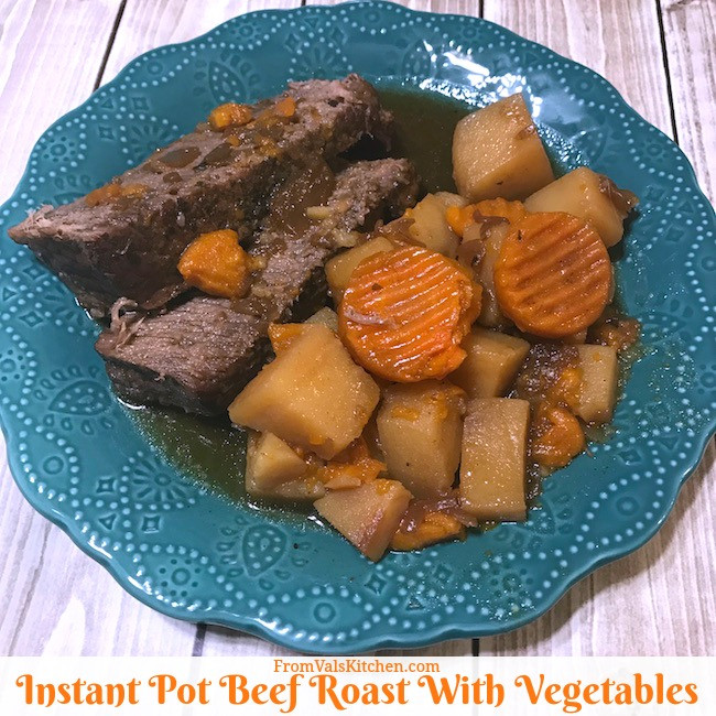 Instant Pot Roast Beef Recipes  Instant Pot Beef Roast With Ve ables Recipe From Val