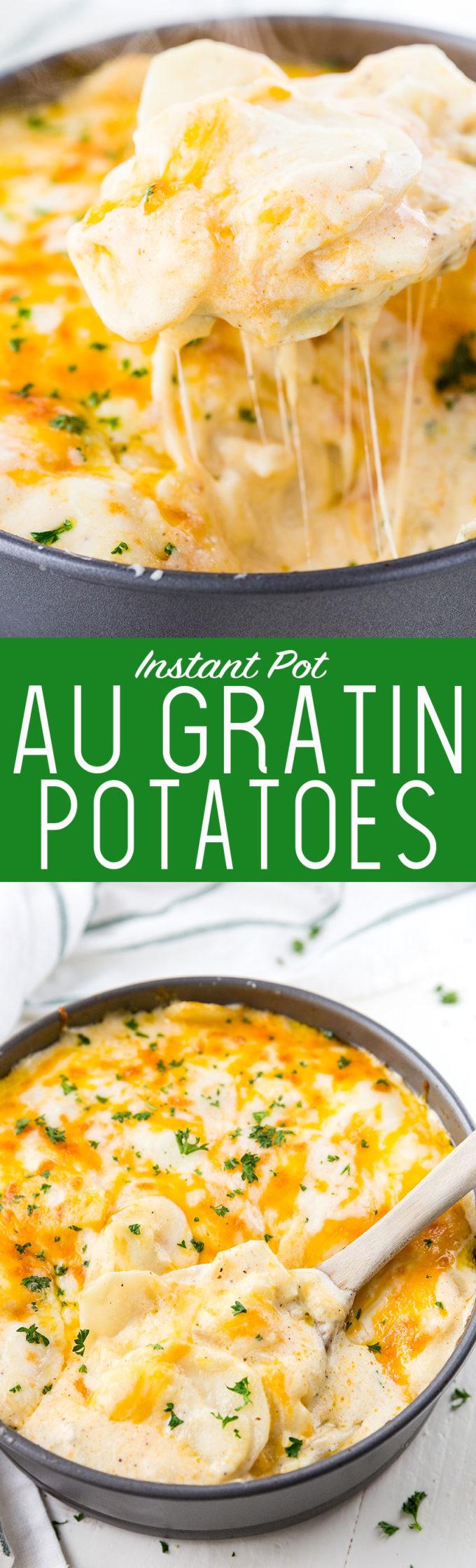 Instant Pot Scalloped Potatoes  Instant Pot Au Gratin Potatoes Easy Peasy Meals