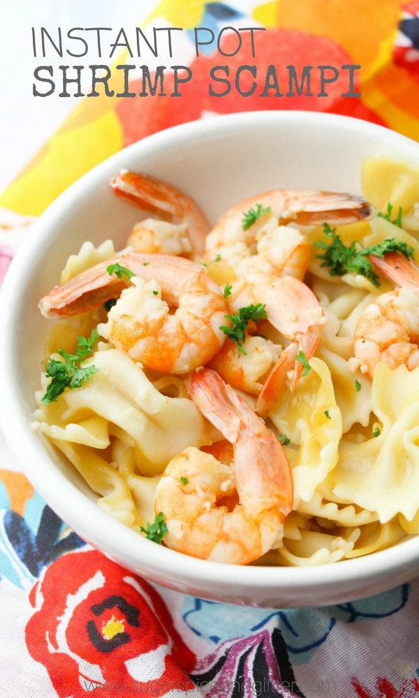Instant Pot Seafood Recipes  Instant Pot Shrimp Scampi ⋆ Sugar Spice and Glitter