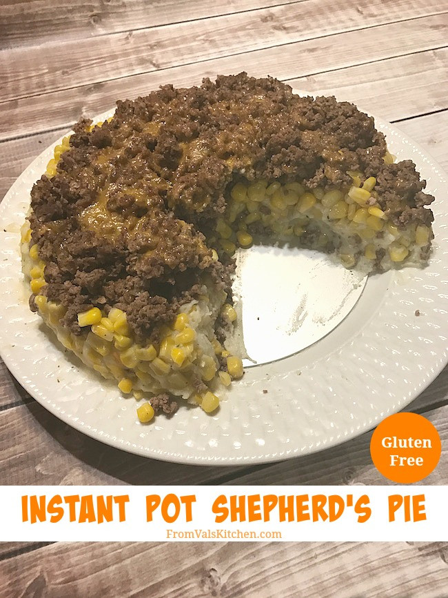 Instant Pot Shepherd'S Pie  Instant Pot Gluten free Shepherd s Pie Recipe From Val