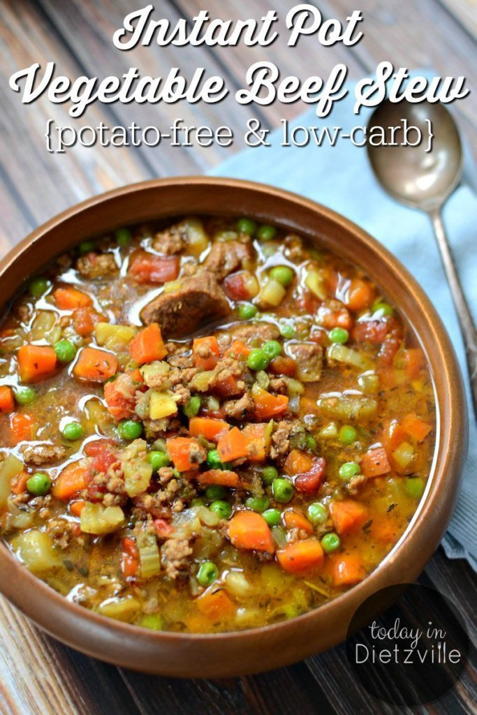 Instant Pot Vegetable Stew  Instant Pot Ve able Beef Stew potato free & low carb