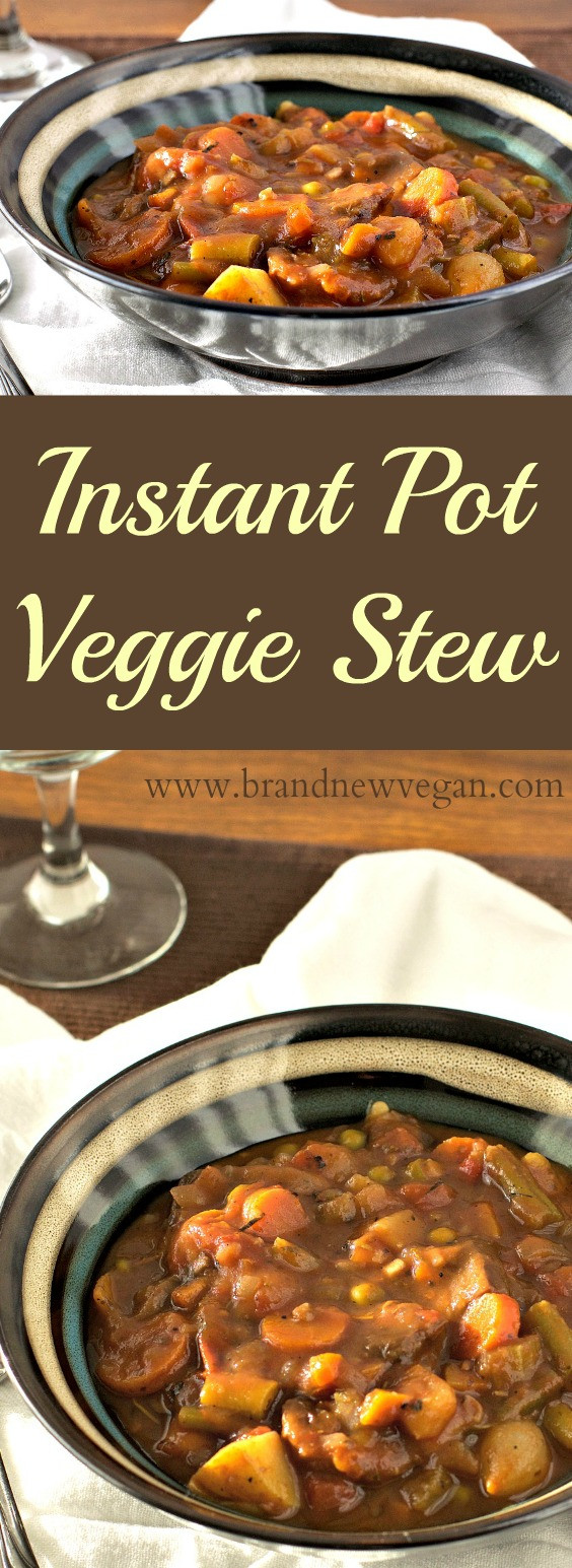 Instant Pot Vegetable Stew  Instant Pot Veggie Stew Brand New Vegan
